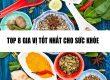 8 gia vị tốt nhất cho sức khỏe